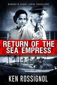 Return of the Sea Empress - Marsha & Danny Jones Thriller - Book # 2