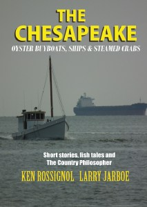 The Chesapeake Oyster Buyboats, Ships & Steamed Crabs