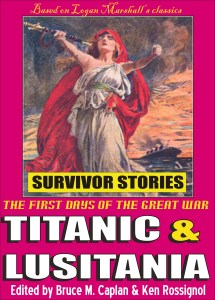 Titanic & Lusitania - Survivor Stories - The first days of the Great War