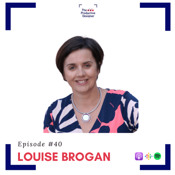 Louise Borgan on TPD episode A dual podcast of The Productive Designer and LinkedIn with Louise