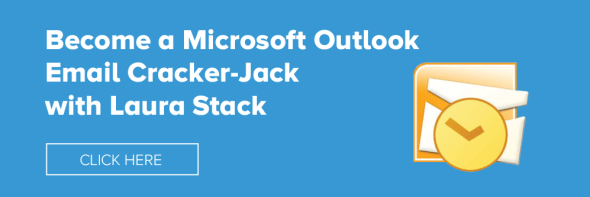 Become a Microsoft Outlook Email Cracker-Jack with Laura Stack