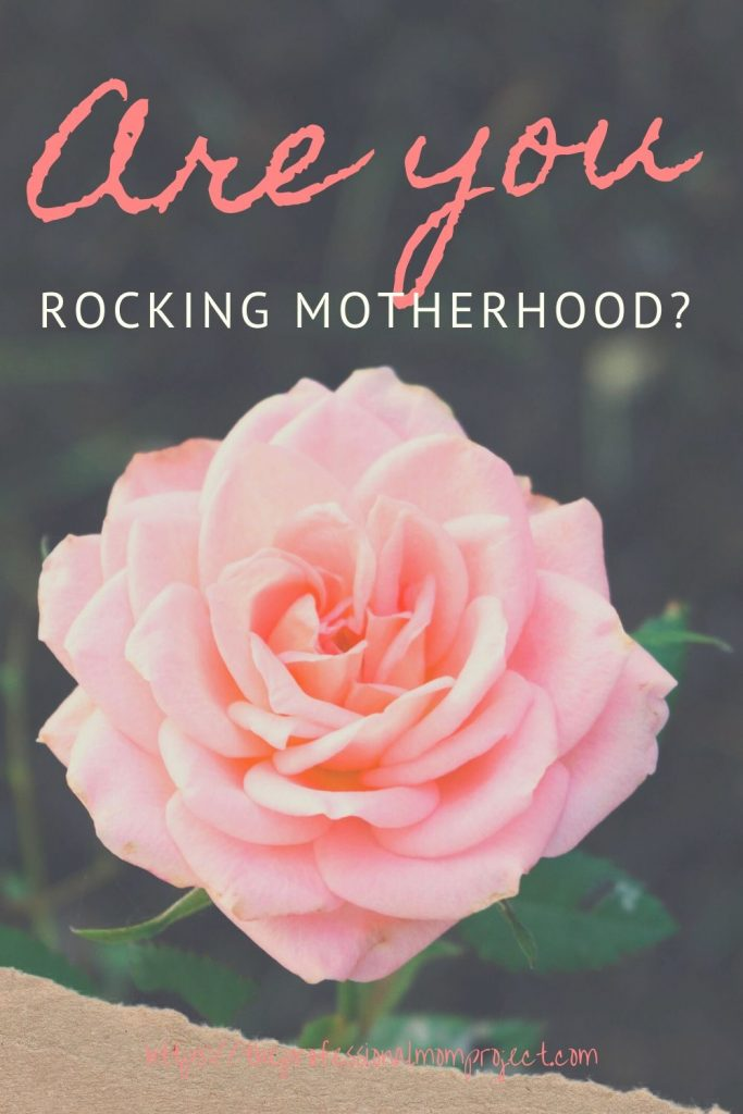 are you rocking motherhood