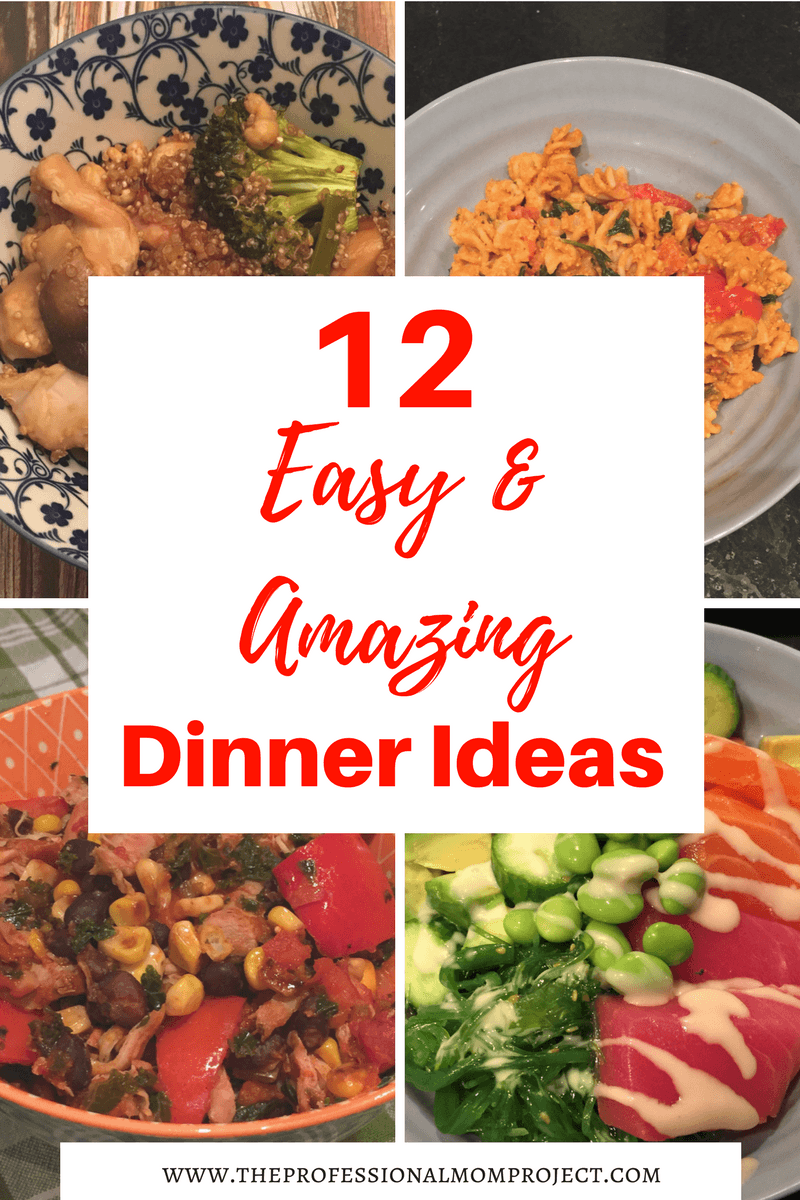 favourite quick and easy dinner recipes the professional mom project