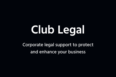 Club Legal – Corporate legal support to protect and enhance your business