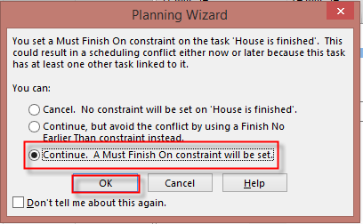 A planning wizard menu telling the user that a constraint is placed on the task.