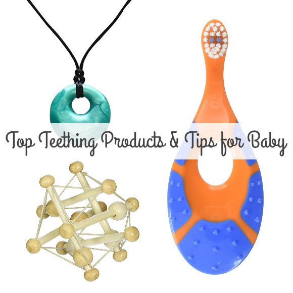 The Best Teething Tips & Top Ten Products for Baby!