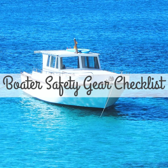 Boater Safety Gear Checklist (6-9 Meters In Length) - Free Printable Version!