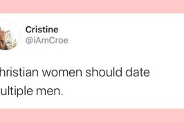 Christian Women Should Date Multiple People..