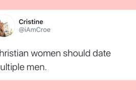 Christian Women Should Date Multiple People..