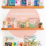 Hang 'Em High \\ 12 Pretty Shelves and Displays For Children's Books
