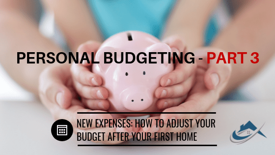 The Property Buyers Guide by Simply Altruism_ Personal Budgeting Part 3 – New Expenses- How to adjust your budget after your first home