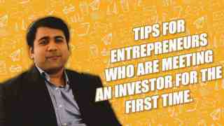Akshay Bhushan on meeting an investor for the first time