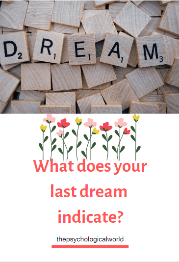 What does your last dream indicate?
