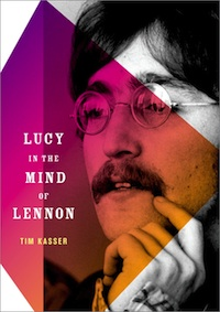 Lucy in the Mind of Lennon By Tim Kasser (Oxford University Press)