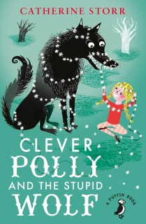 Clever Polly and the Stupid Wolf - Waterstones Children's Book of the Month for July sees a little girl outwit a wiley wolf