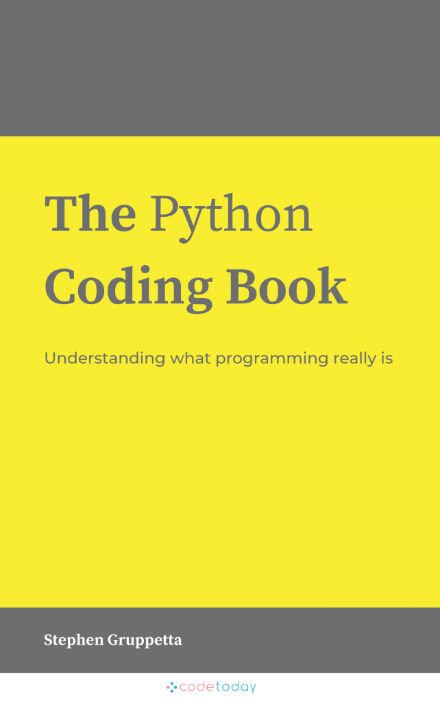 Learn to code in Python by understanding what programming really is