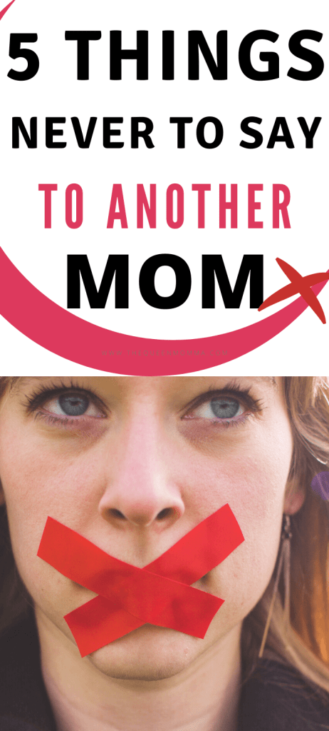 things not to say to another mom pin
