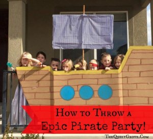 How to Throw a Epic Pirate Party!