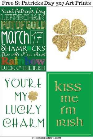 4 Free Downloadable: 5x7 St. Patrick's Day Art Prints