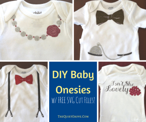 DIY Baby Onesies with Free SVG Cut Files