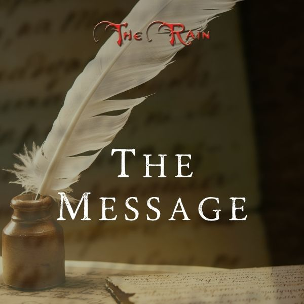 The Message – Words of Encouragement By The Rain