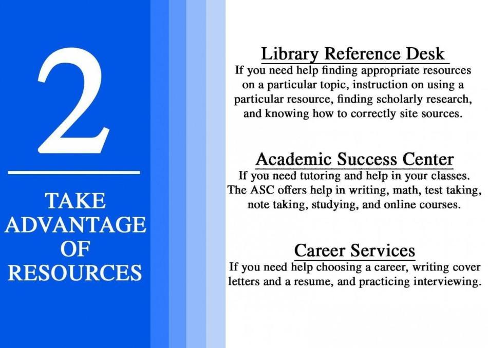 2 take advantage of resources