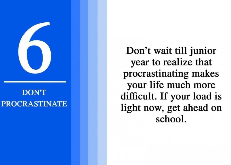 6 don't procrastinate