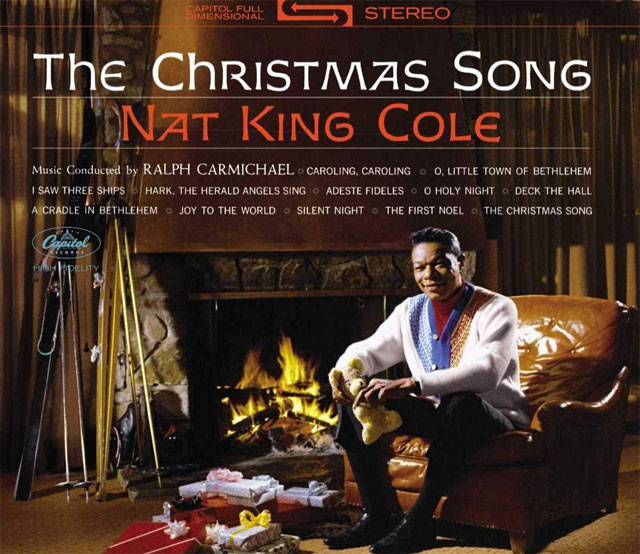 Nat King Cole's classic holiday album, The Christmas Song