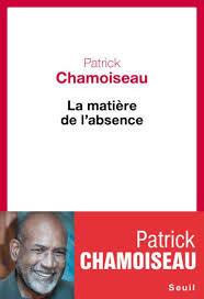 Couverture du dernier ouvrage de Patrick CHAMOISEAU