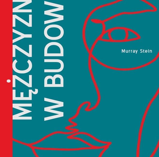Mężczyzna w budowie, Murray Stein