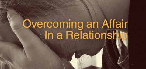 overcoming an affair in a relationship