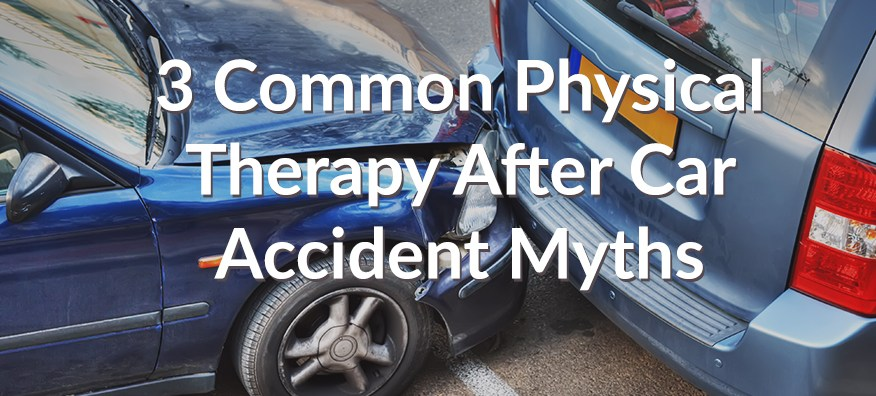 3 common physical therapy after car accident myths