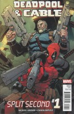 Deadpool And Cable Split Second #1 Regular Reilly Brown