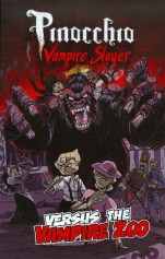 Pinocchio Vampire Slayer Versus The Vampire Zoo Dusty Higgins
