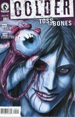 Colder Toss The Bones #5 Juan Ferreyra