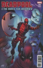Deadpool And The Mercs For Money Vol 2 #3 Incentive Rob Liefeld Variant