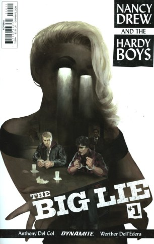 Nancy Drew And The Hardy Boys The Big Lie #1 Regular Faye Dalton
