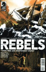 Rebels These Free And Independent States #1 Matthew Taylor