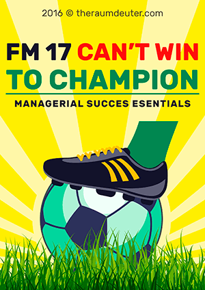 FM17 - Can't Win to Champion eBook
