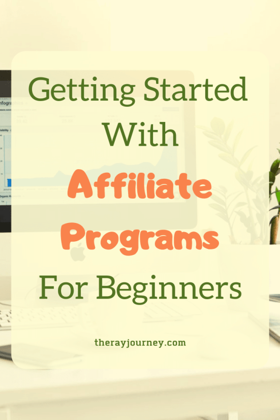 Getting Started With Affiliate Programs For Beginners Pinterest