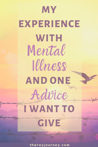 A Sneak Peak Into My Experience With Mental Illness And One Advice I Want To Give. Pinterest