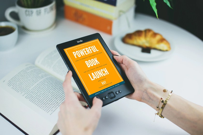 Your Ultimate Guide To A Powerful Book Launch on Kindle
