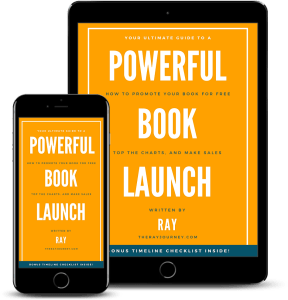 Your Ultimate Guide To A Powerful Book Launch How to promote your book for free, top the charts, and make sales on Kindle