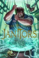 Janitors (Book #1) by Tyler Whitesides