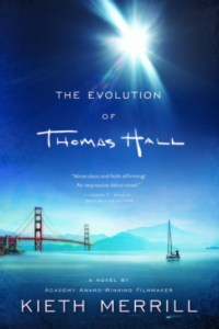 The Evolution of Thomas Hall by Kieth Merrill