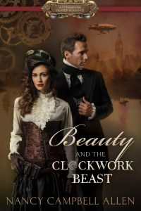Beauty and Clockwork Beast by Nancy Campbell Allen