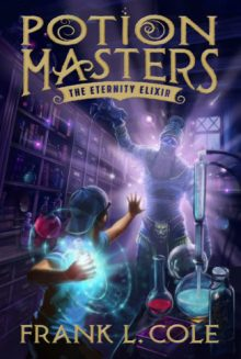 Potion Masters book 1 by Frank L. Cole