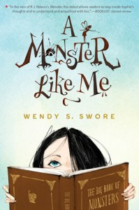 A Monster Like Me by Wendy S. Swore