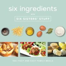 Six-Ingredients-with-Six-Sisters-Stuff