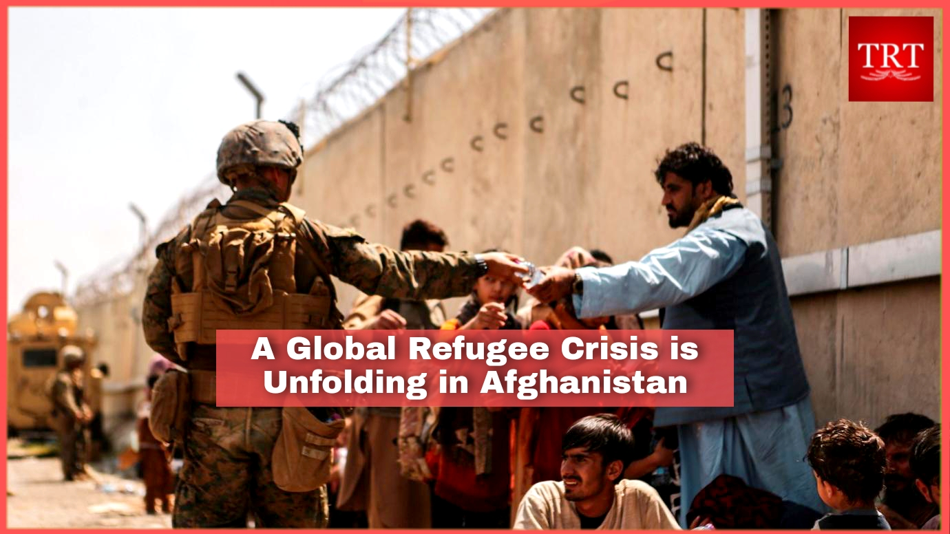A Global Refugee Crisis is Unfolding in Afghanistan.